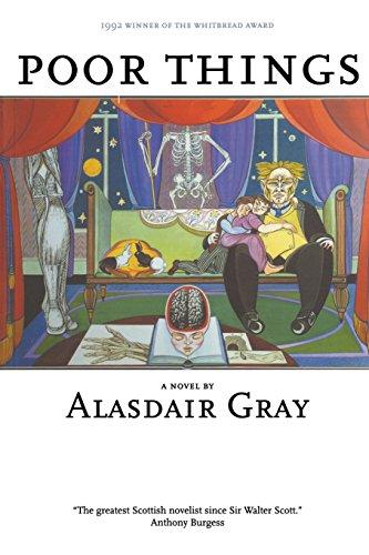 Poor Things (British Literature) por Alasdair Gray