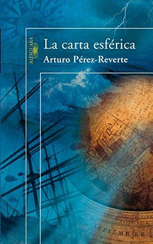 La carta esférica por Arturo Pérez-Reverte