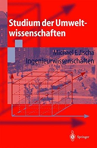 Studium der Umweltwissenschaften: Ingenieurwissenschaften (German Edition)