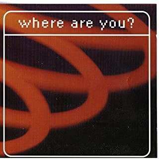 Various Artists - Where Are You?