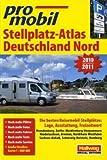 Deutschland Nord Stellplatz-Atlas 2010