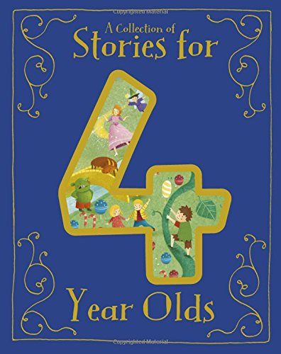 A Collection of Stories for 4 Year Olds (Padded Treasury) por Parragon