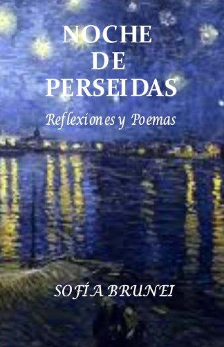 Noche de Perseidas: Libro de Poemas por Sofia Brunei