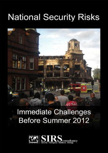 National Security Risks: Immediate Challenges Before Summer 2012 por Christian Cullen