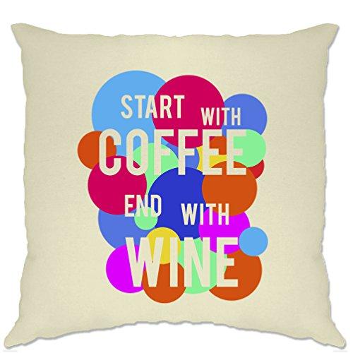 Commencer par la fin de café avec imprimé vin Citation Slogan design Housse de Couss