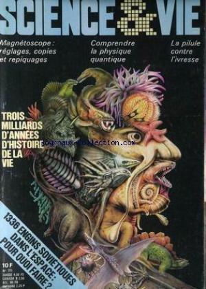 SCIENCE ET VIE [No 775] du 01/04/1982 - TROIS MILLIARDS D'ANNEES D'HISTOIRE DE LA VIE - 1336 ENGINS SOVIETIQUES DANS L'ESPACE - MAGNETOSCOPE - COMPRENDRE LA PHYSIQUE QUANTIQUE - LA PILULE CONTRE L'IVRESSE. par Collectif