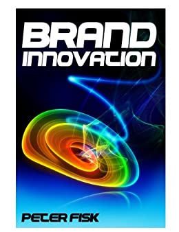 Brand Innovation: Capturing the Potential of Brands for Profitable Growth (English Edition) de