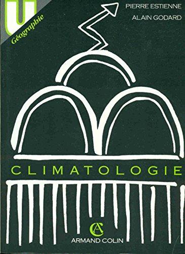 Climatologie par Alain Godard, Pierre Estienne