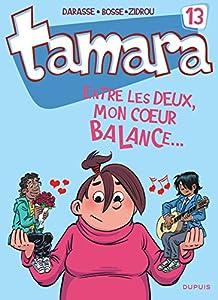 """Afficher """"Tamara n° 13 Entre les deux, mon coeur balance..."""""""