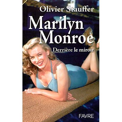 Marilyn Monroe : Derrière le miroir