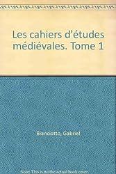 Cahiers d'étude médiévale, numéro 1
