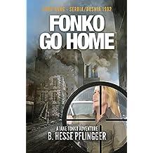Fonko Go Home (Jake Fonko Book 7)