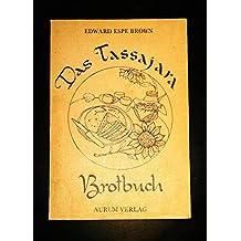 Das Tassajara Brotbuch