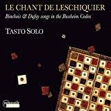 Chant de Leschiquier/Chansons du Codex de Buxheim