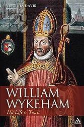 William Wykeham: A Life (Hambledon Continuum)