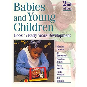 Babies and Young Children: Early Years Development Bk.1 (Paperback)