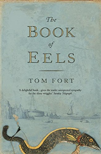 The Book of Eels: On the Trail of the Thin-heads
