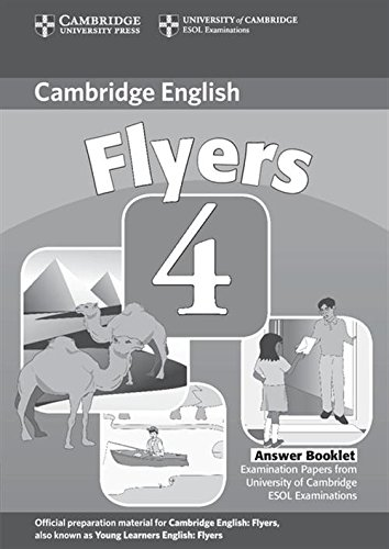 Cambridge Young Learners English Tests Flyers 4 Answer Booklet: Examination Papers from the University of Cambridge ESOL Examinations: Level 4