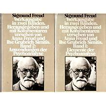 Werkausgabe in zwei Bänden: Elemente der Psychoanalyse /  Anwendungen der Psychoanalyse