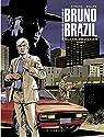 Les Nouvelles aventures de Bruno Brazil - tome 1 - Black Program par Bollée
