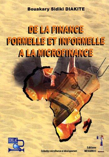 De la finance formelle et informelle à la microfinance par Sidiki Diakité