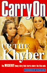 Carry on Up the Khyber: The wickedly funny story that starts where the film ends