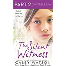 The Silent Witness: Part 2 of 3