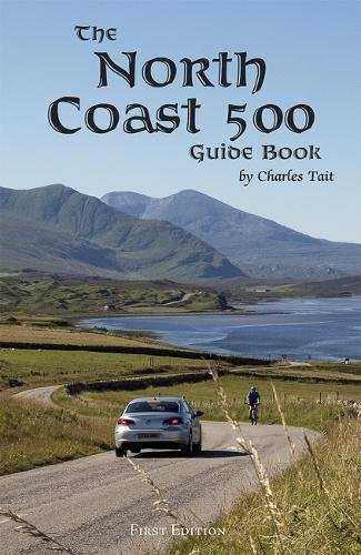 The-North-Coast-500-Guide-Book-2017-Charles-Tait-Guide-Books