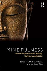 Mindfulness: Diverse Perspectives on its Meaning, Origins and Applications Kindle Edition