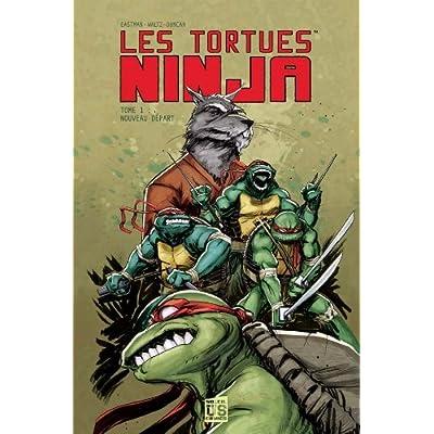 Download Les Tortues Ninja T01 Nouveau Depart PDF Free
