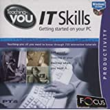 Teaching-you IT Skills - Getting Started on Your PC