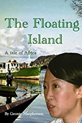The Floating Island - a tale of Africa