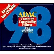 ADAC Camping Caravaning Führer 98/2. Deutschland. Nordeuropa. CD- ROM für Windows 3.1/3.11/95/ NT