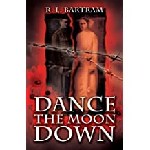 Dance the Moon Down