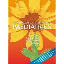 Illustrated Self Assessment in Paediatrics