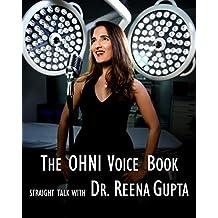 The OHNI Voice Book: Straight Talk with Dr. Reena Gupta (English Edition)