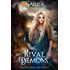 Rival Demons (The Shadow Demons Saga Book 5)