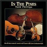Songtexte von Todd Phillips - In the Pines