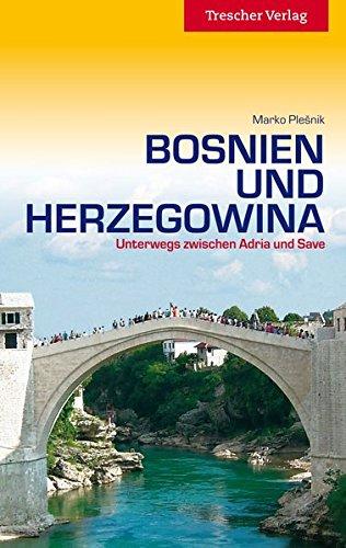 Reiseführer: Bosnien und Herzegowina
