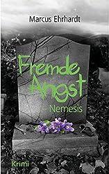 Fremde Angst: Nemesis (Thriller/Krimi)