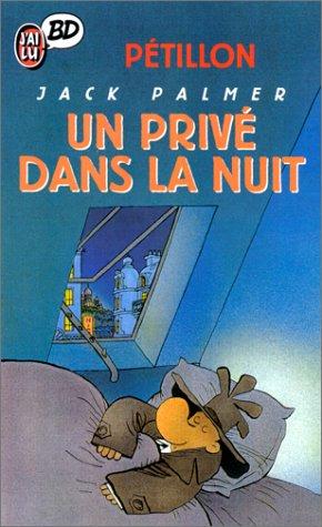 Les Aventures de Jack Palmer, tome 10 : Un privé dans la nuit