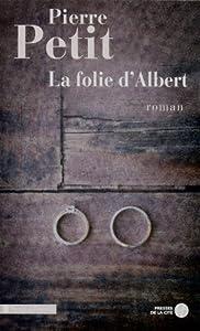 """Afficher """"La folie d'Albert"""""""