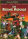 La Reine Rouge : BD garantie avec O.G.M. par Le Quéré