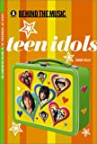 Teen Idols (Behind the Music S.)