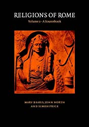 Religions of Rome: Volume 2, A Sourcebook.