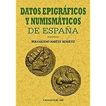 Datos epigráficos y numismáticos ...