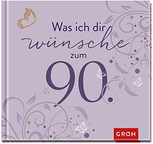 zum 90. (Runde Geburtstage) (90er Geburtstag)