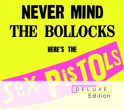 Preisvergleich Produktbild Never Mind the Bollocks (2012 Remastered) (Deluxe Edition)
