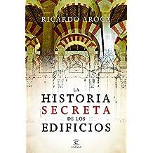La historia secreta de los edificios (Forum Espasa)