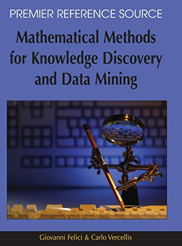 Mathematical Methods for Knowledge Discovery and Data Mining (Premier Reference Source)